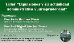 """Taller """"Expulsiones y su actualidad administrativa y jurisprudencial"""""""