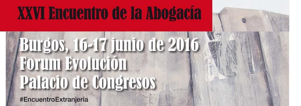 Los próximos 16, 17 y 18 de junio se celebra en Burgos el XXVI Encuentro de Extranjería y Asilo. La Red Eureka asistirá.